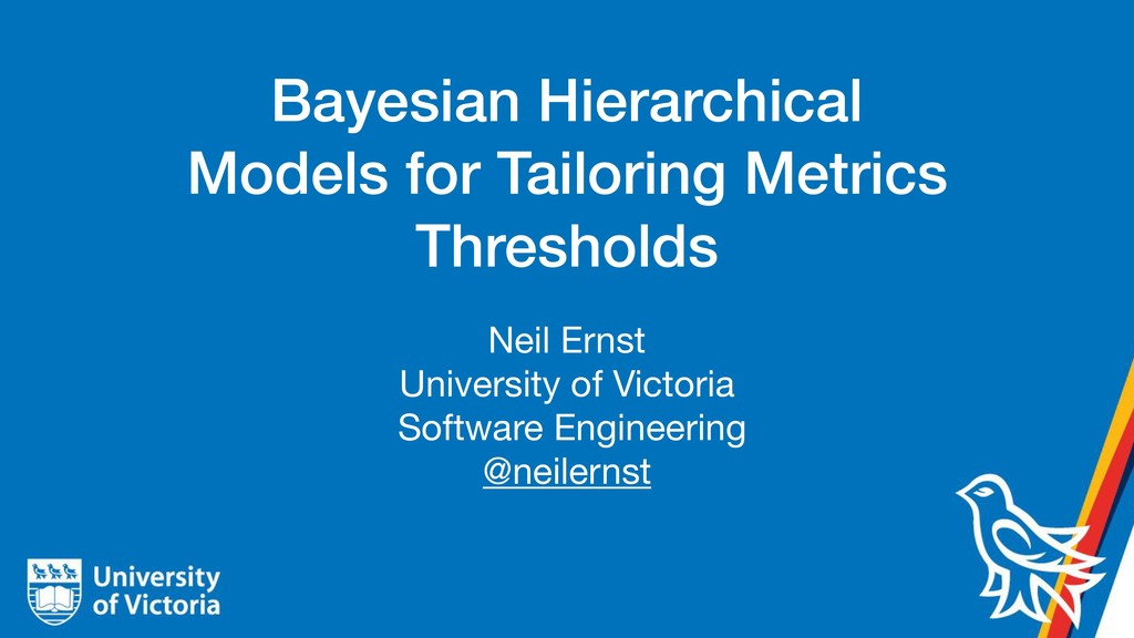 Bayesian Hierarchical Models for Tailoring Metr...