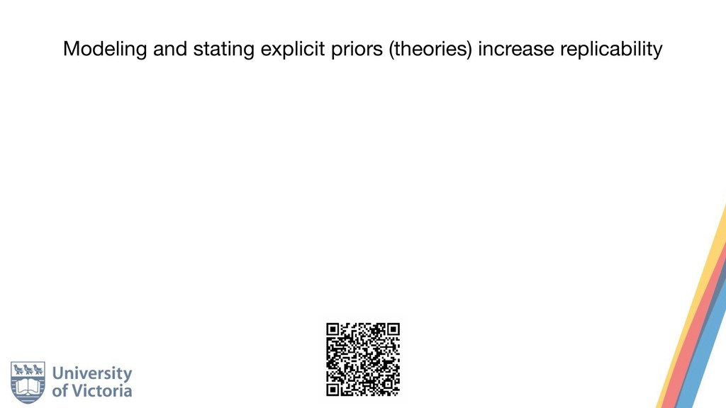 Modeling and stating explicit priors (theories)...