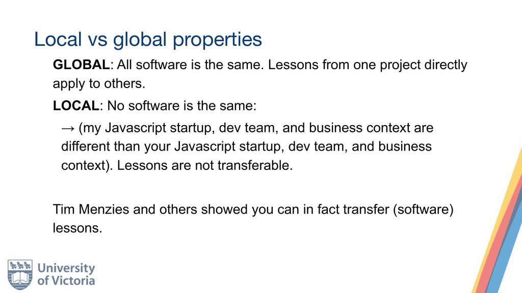 Local vs global properties GLOBAL: All software...