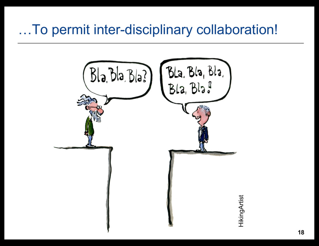 18 …To  permit  inter-­disciplinary  collaborat...