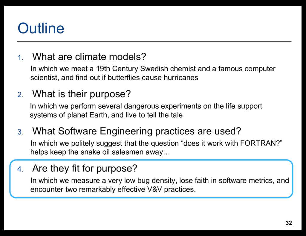 32 Outline 1. What  are  climate  models? In  w...