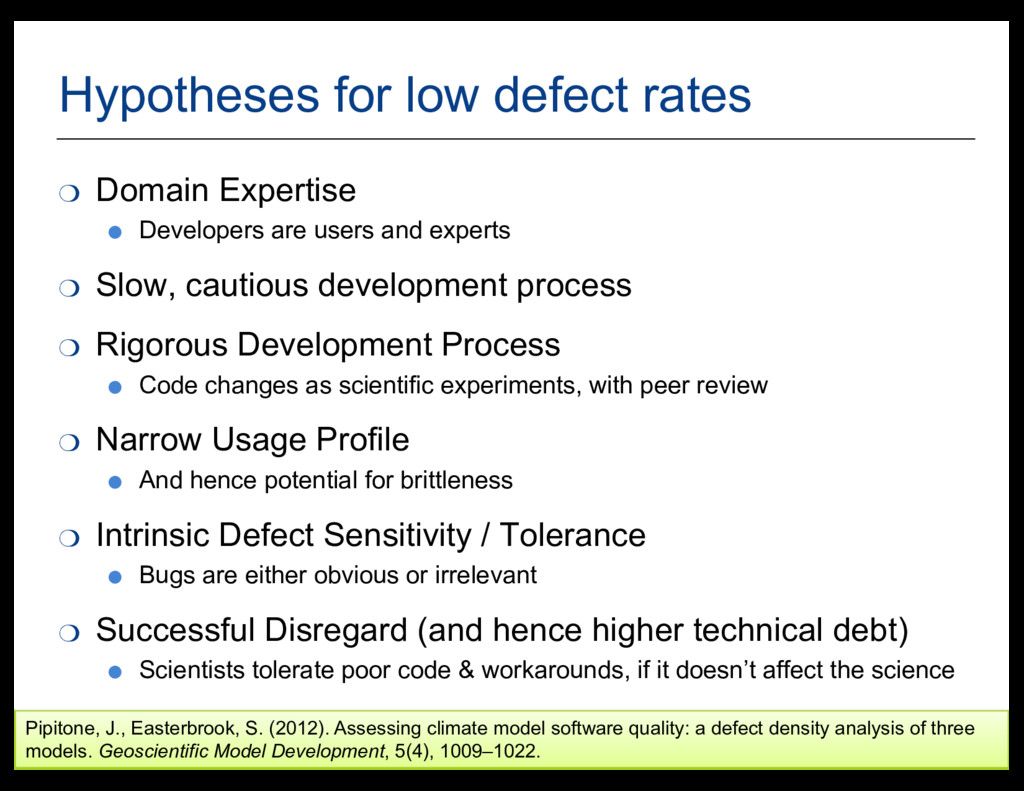 34 Hypotheses  for  low  defect  rates ❍ Domain...