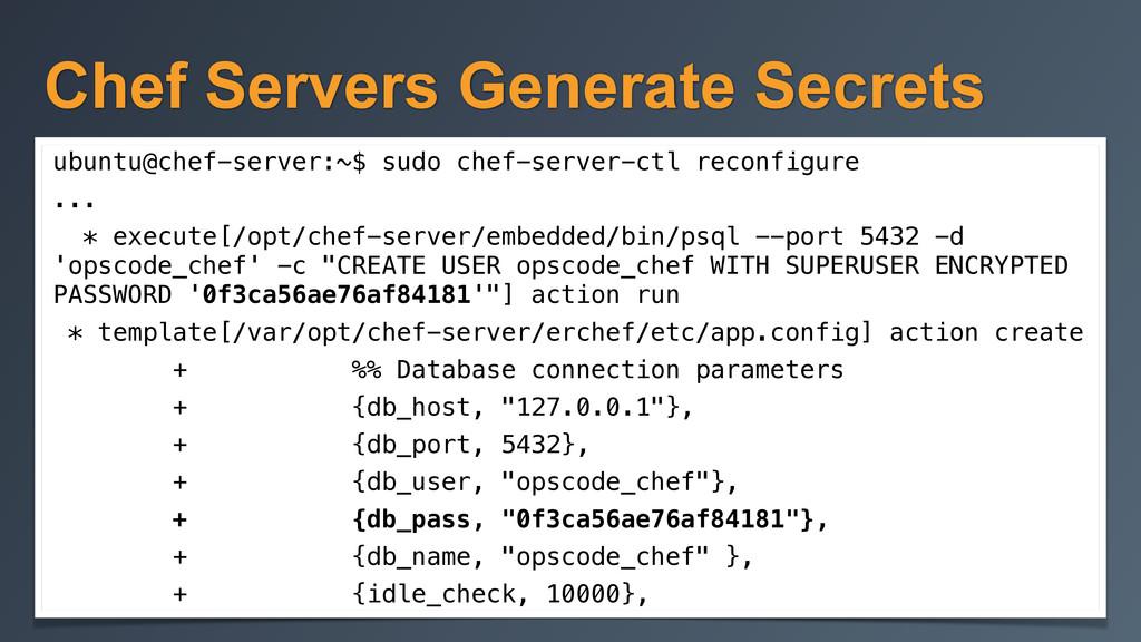 Chef Servers Generate Secrets ubuntu@chef-serve...