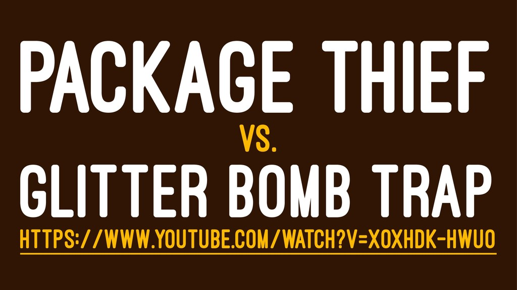 PACKAGE THIEF VS. GLITTER BOMB TRAP HTTPS://WWW...