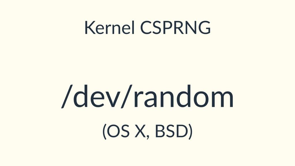 Kernel CSPRNG /dev/random (OS X, BSD)