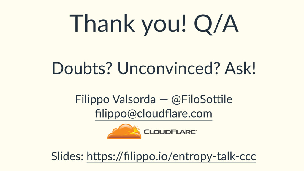 Thank you! Q/A Doubts? Unconvinced? Ask! Filipp...