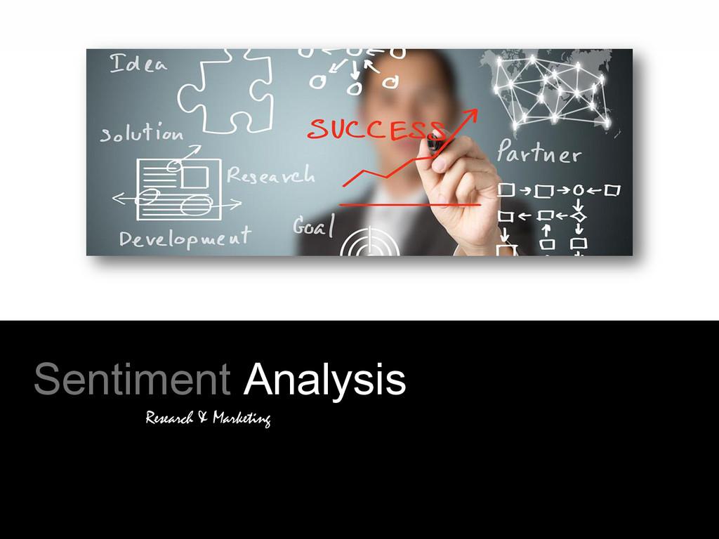 Sentiment Analysis Research & Marketing