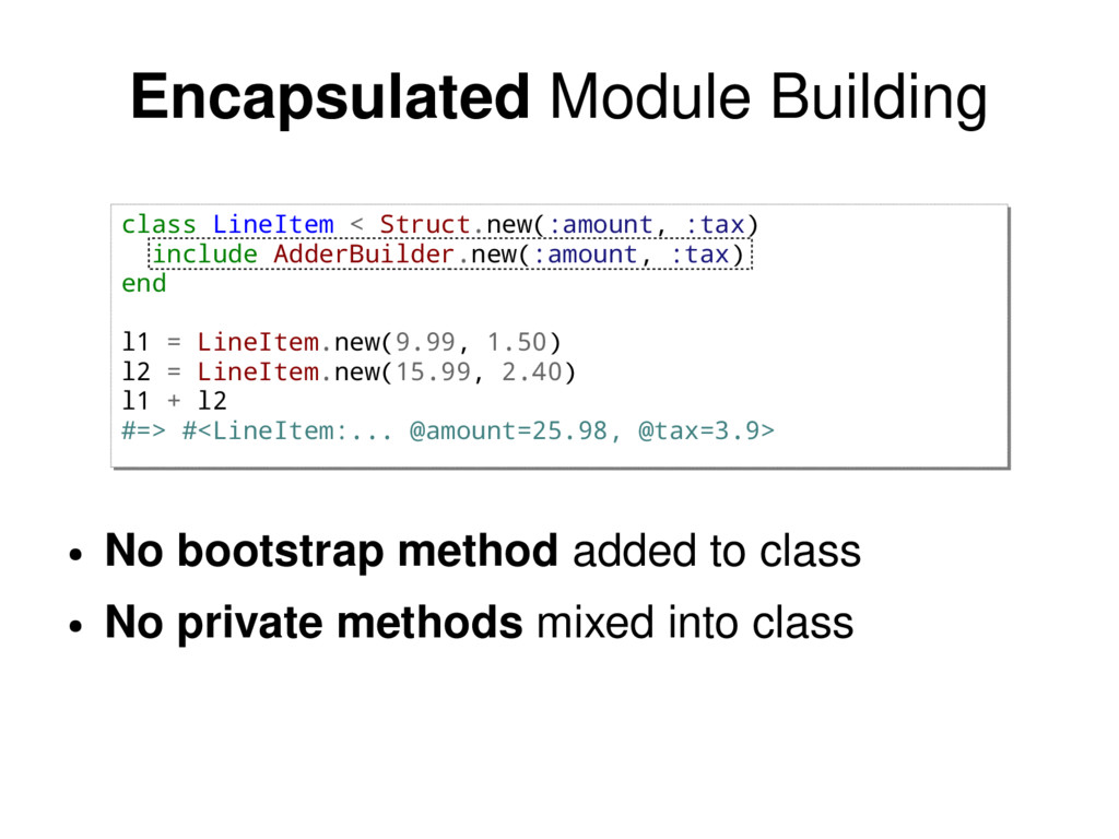 Encapsulated Module Building class LineItem < S...