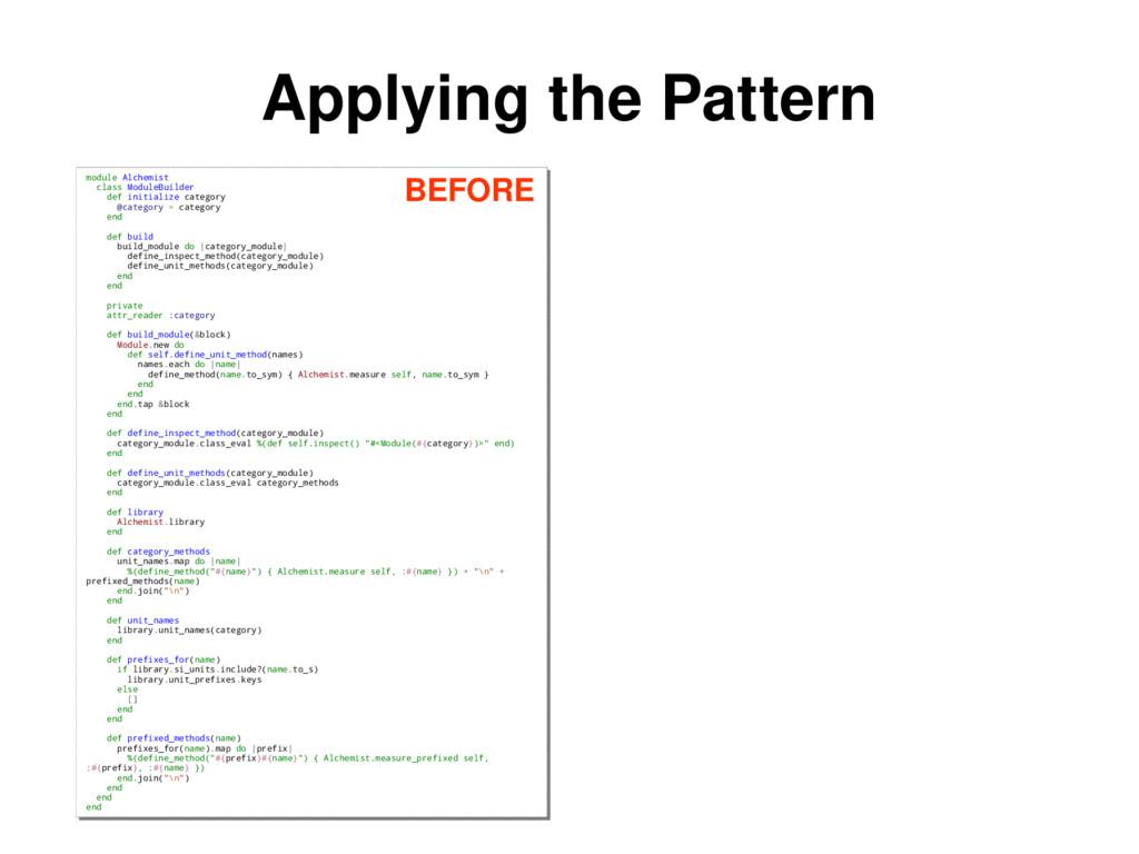 Applying the Pattern module Alchemist class Mod...
