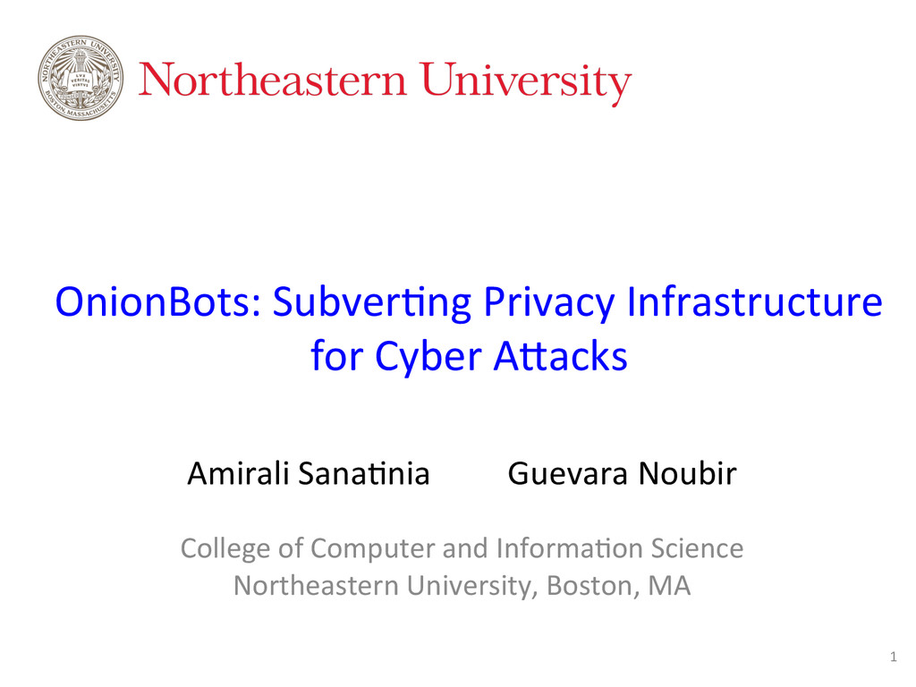 OnionBots: Subver0ng Privacy Infrastru...