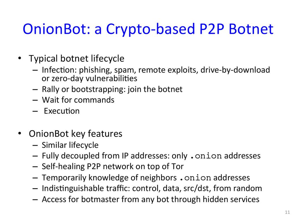 OnionBot: a Crypto-‐based P2P Botn...