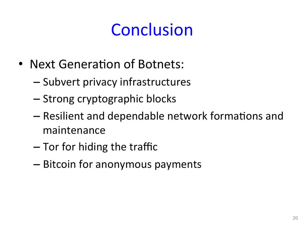 Conclusion  • Next Genera0on of Bo...