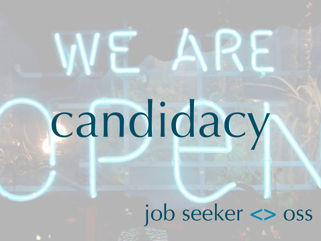 candidacy job seeker <> oss