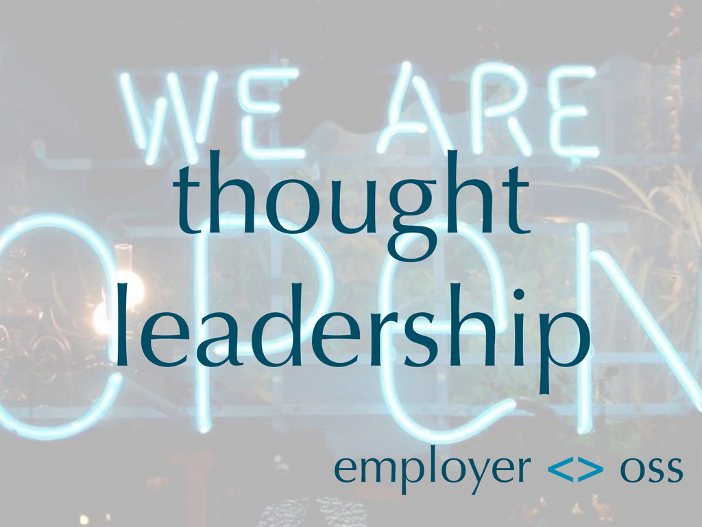 thought leadership employer <> oss