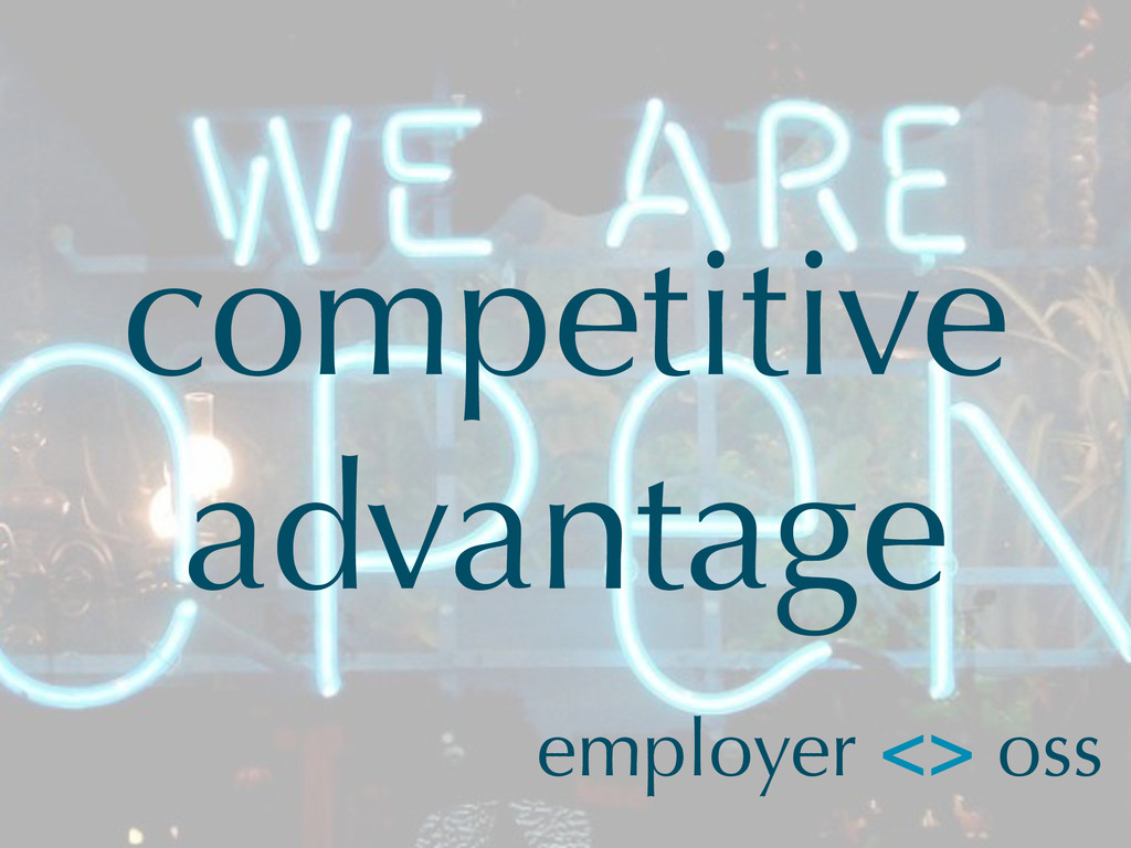 competitive advantage employer <> oss