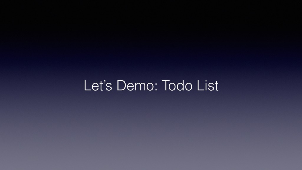 Let's Demo: Todo List