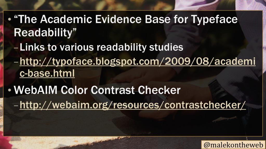 """@malekontheweb """"The Academic Evidence Base for ..."""