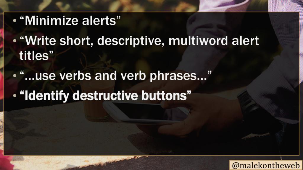"""@malekontheweb • """"Minimize alerts"""" • """"Write sho..."""
