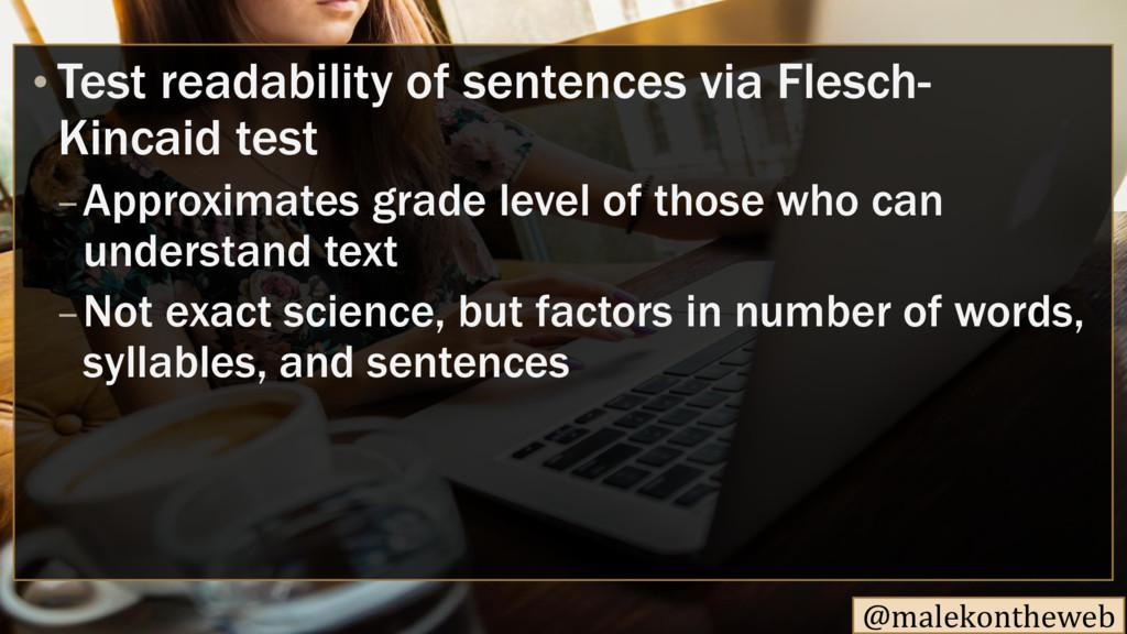 @malekontheweb • Test readability of sentences ...