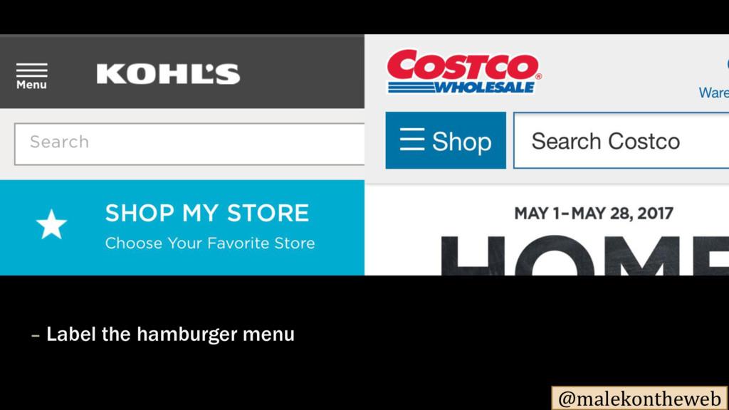 @malekontheweb – Label the hamburger menu