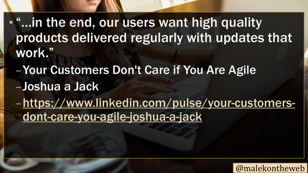"""@malekontheweb • """"…in the end, our users want h..."""