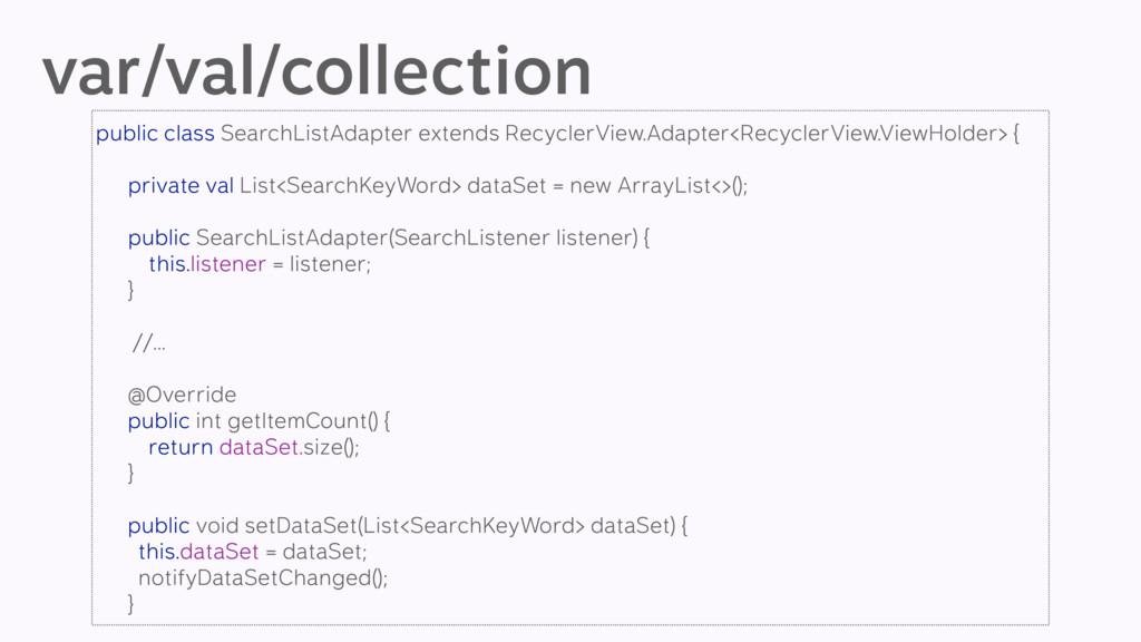var/val/collection public class SearchListAdapt...