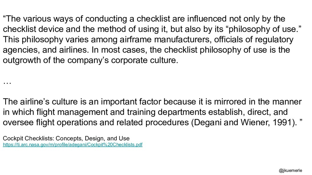 """""""The various ways of conducting a checklist are..."""