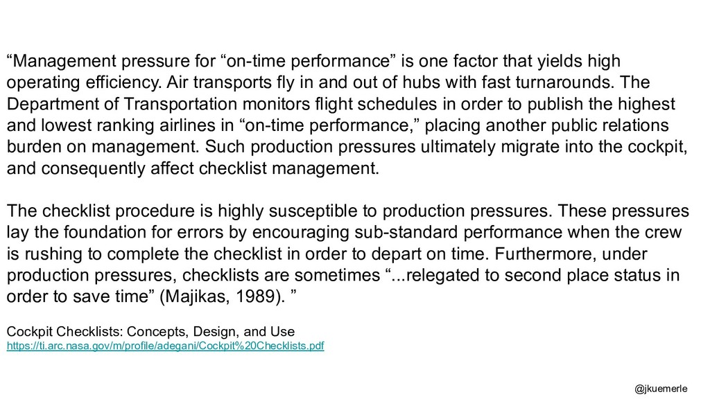 """""""Management pressure for """"on-time performance"""" ..."""
