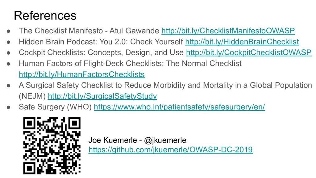 References ● The Checklist Manifesto - Atul Gaw...