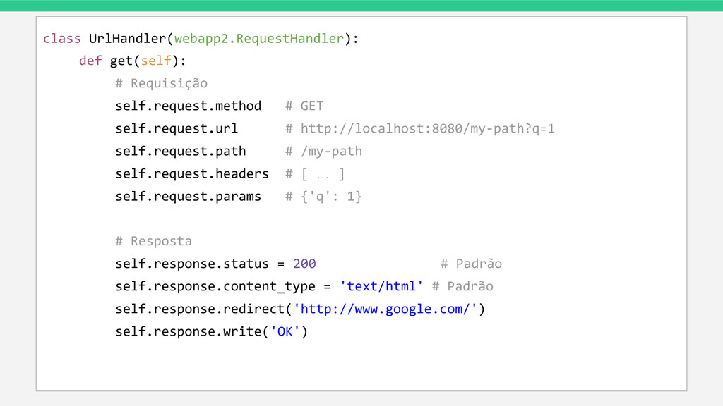 class UrlHandler(webapp2.RequestHandler): def g...