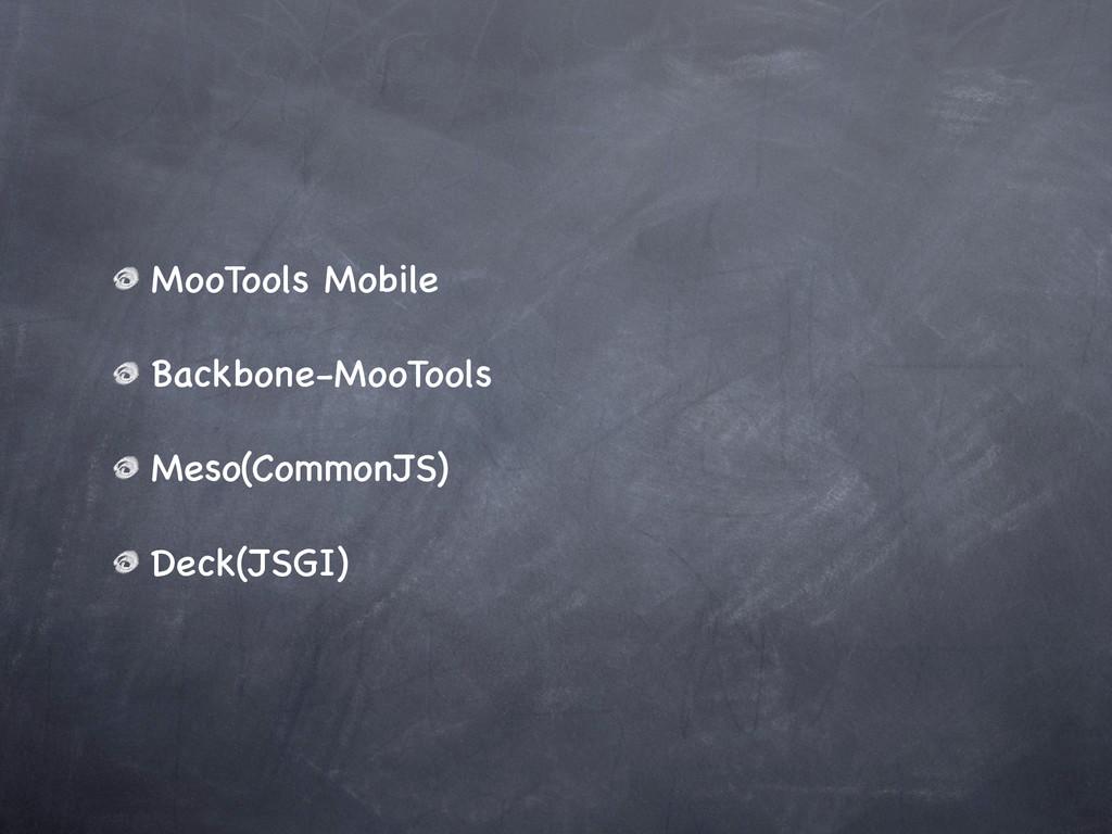 MooTools Mobile Backbone-MooTools Meso(Common...