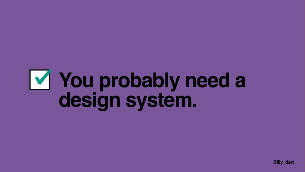 @lily_dart You probably need a design system.