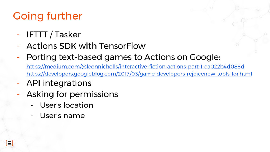 Going further - IFTTT / Tasker - Actions SDK wi...