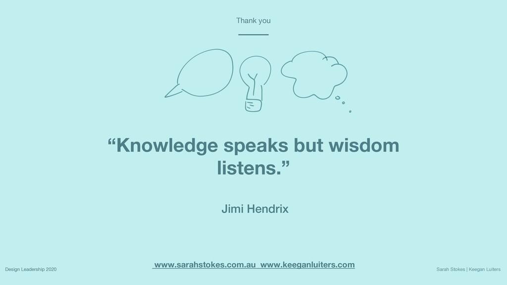 """""""Knowledge speaks but wisdom listens."""" www.sara..."""