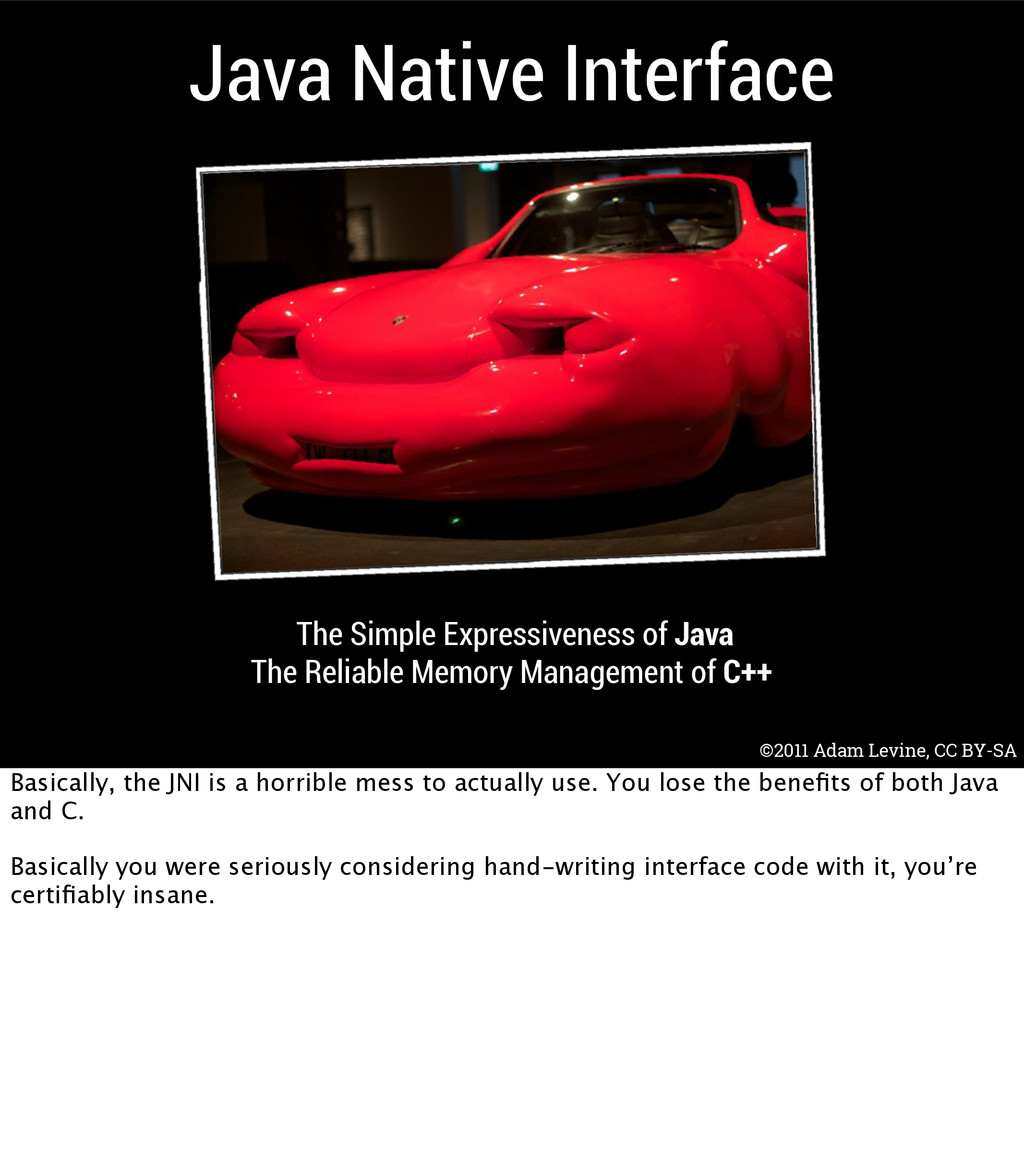Java Native Interface The Simple Expressiveness...