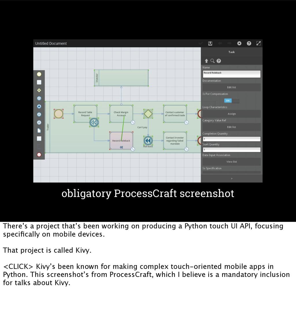 Kivy www.kivy.org obligatory ProcessCraft scree...