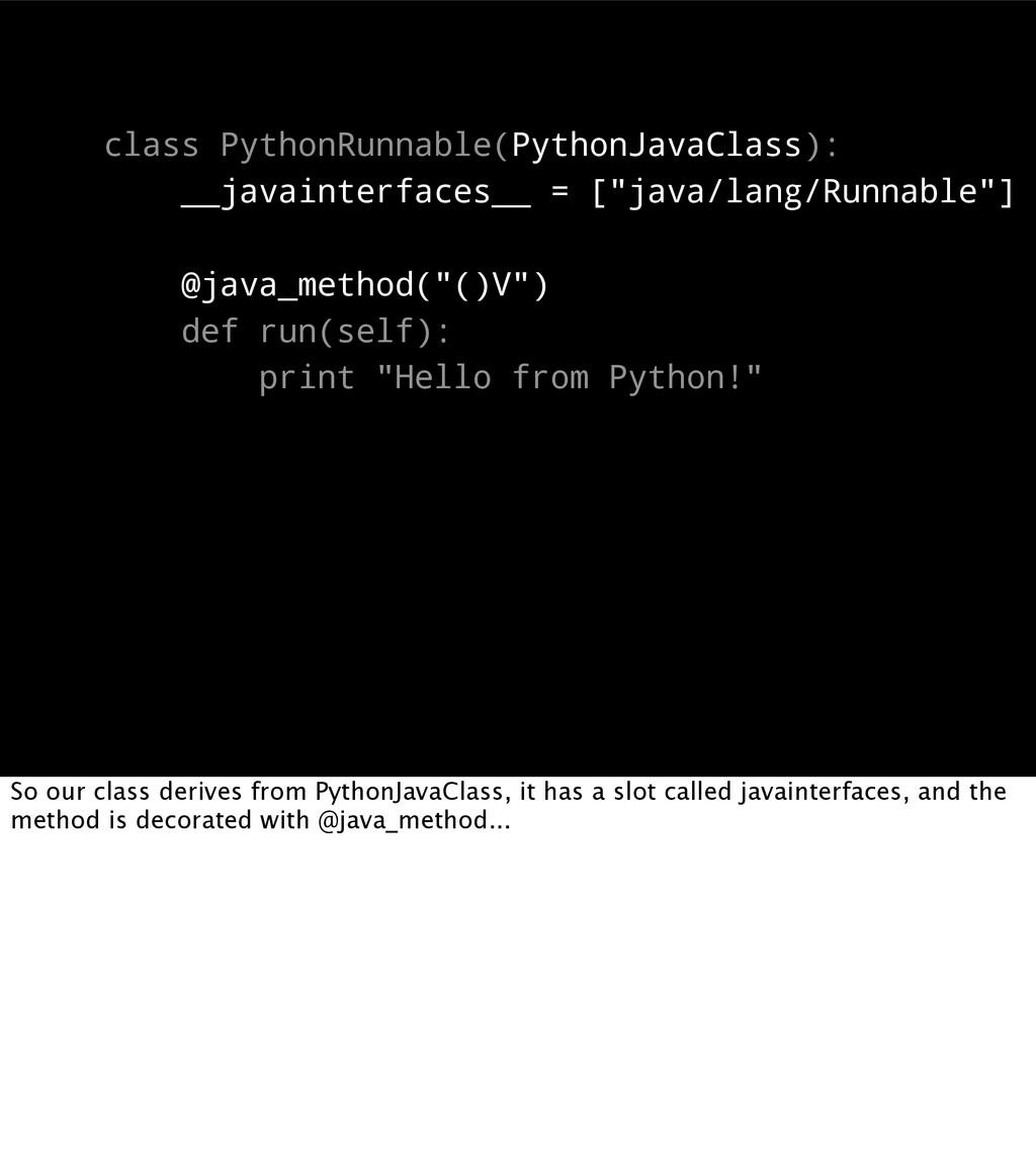 class PythonRunnable(PythonJavaClass): __javain...