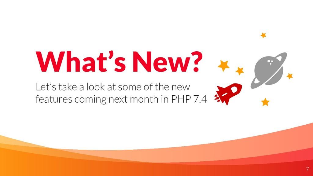 What's New? Let's take a look at some of the ne...