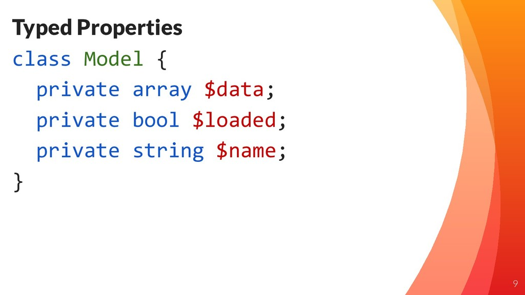 Typed Properties class Model { private array $d...
