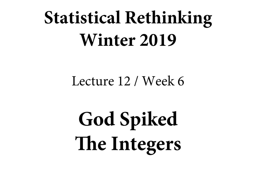 God Spiked The Integers Statistical Rethinking ...