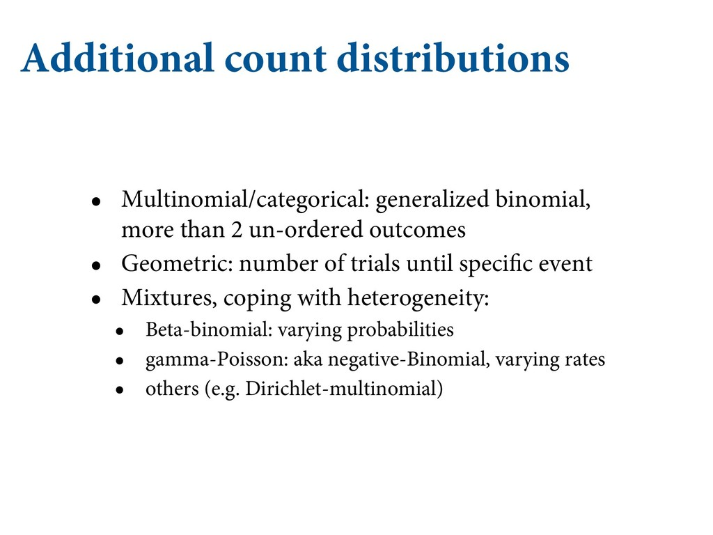 Additional count distributions • Multinomial/ca...