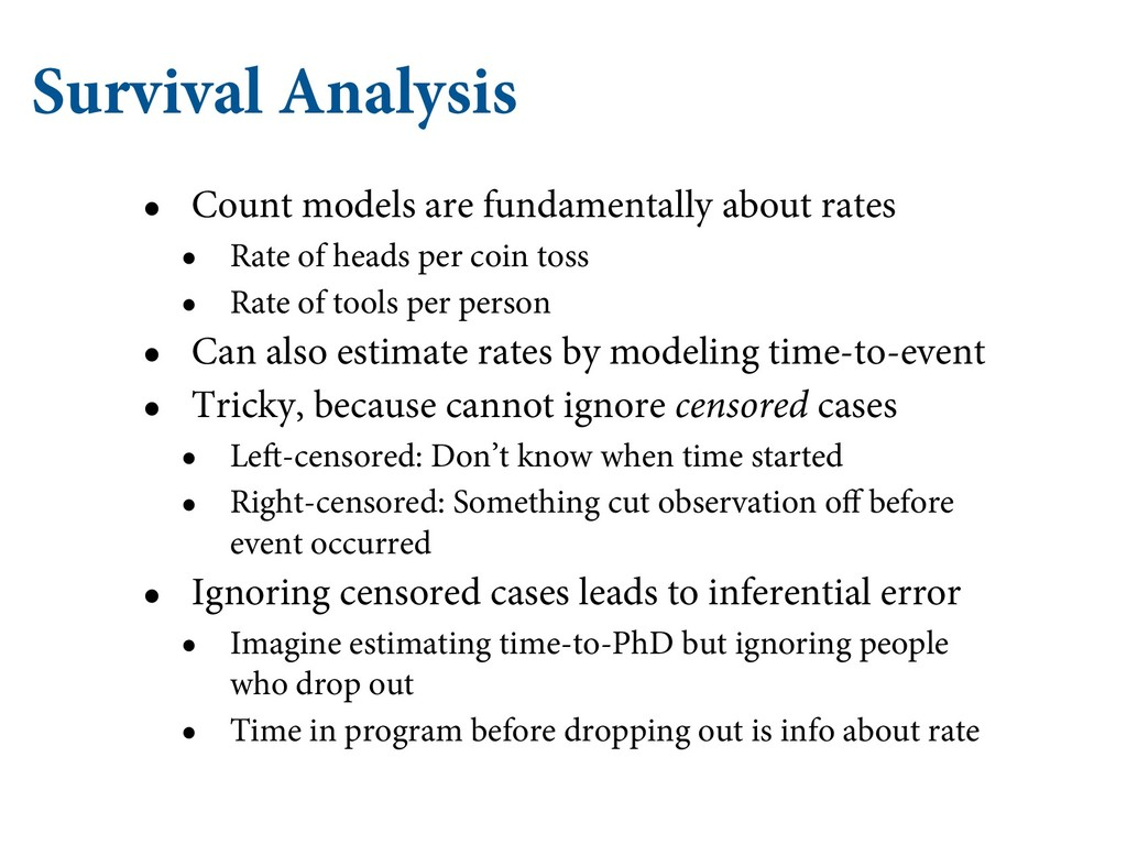 Survival Analysis • Count models are fundamenta...