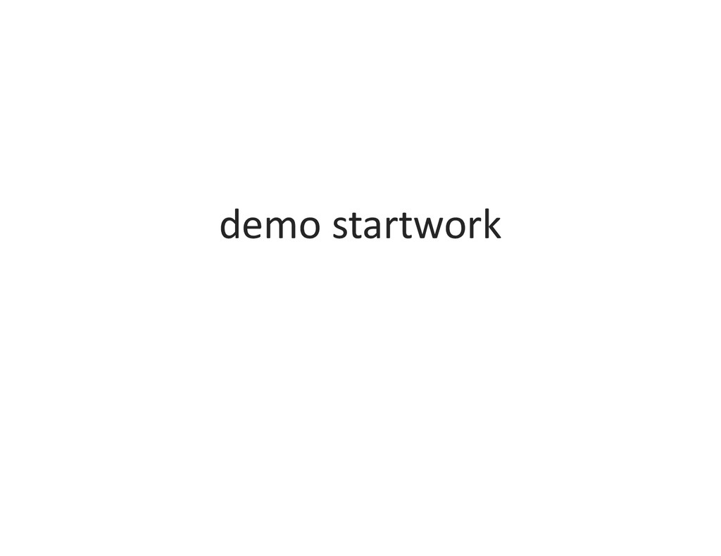 demo startwork