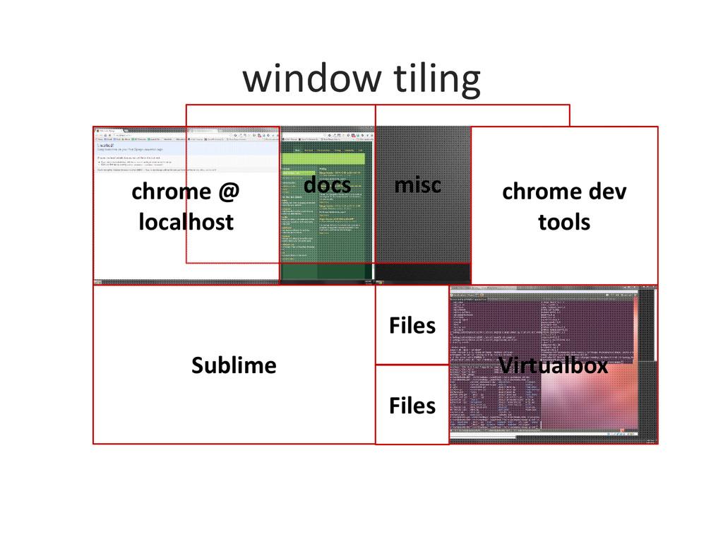 window tiling Sublime Files docs chrome @ local...