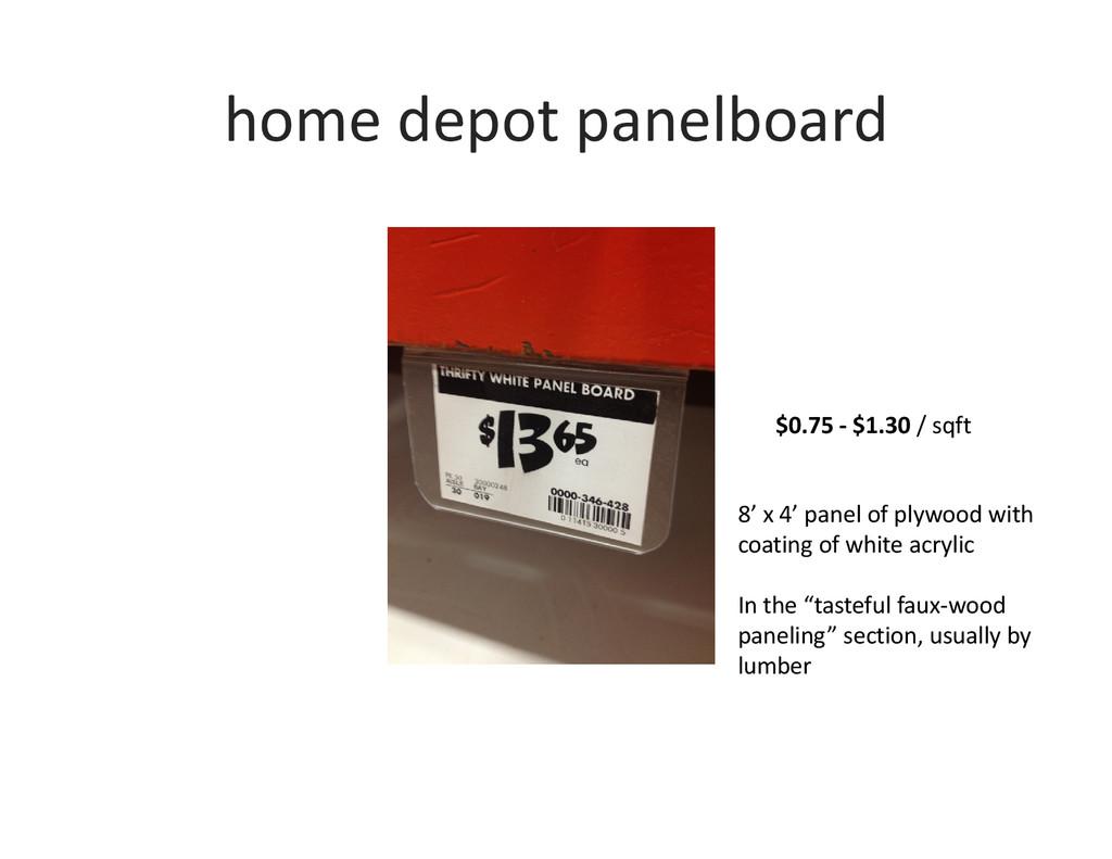 home depot panelboard $0.75 - $1.30 / sqft 8' x...