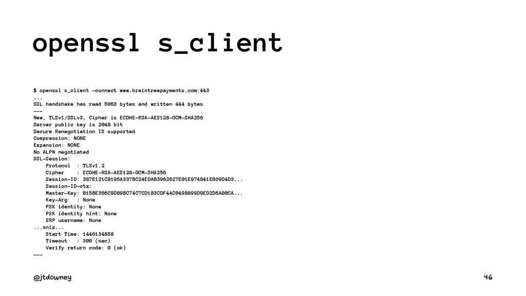 openssl s_client $ openssl s_client -connect ww...