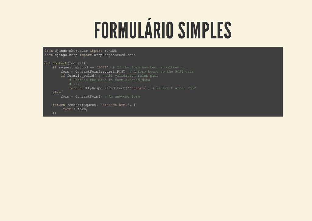 FORMULÁRIO SIMPLES f r o m d j a n g o . s h o ...