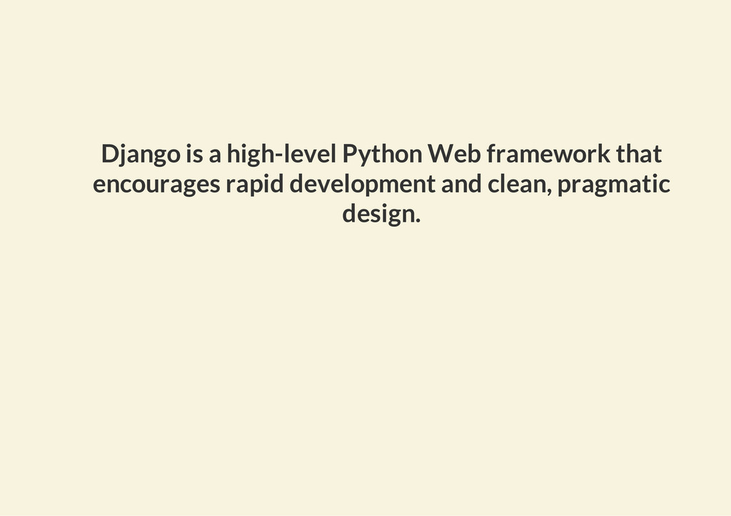 Django is a high-level Python Web framework tha...
