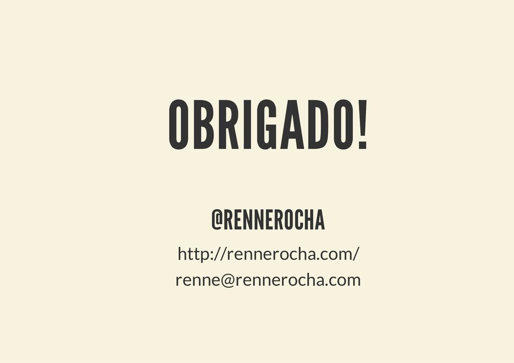 OBRIGADO! @RENNEROCHA http://rennerocha.com/ re...