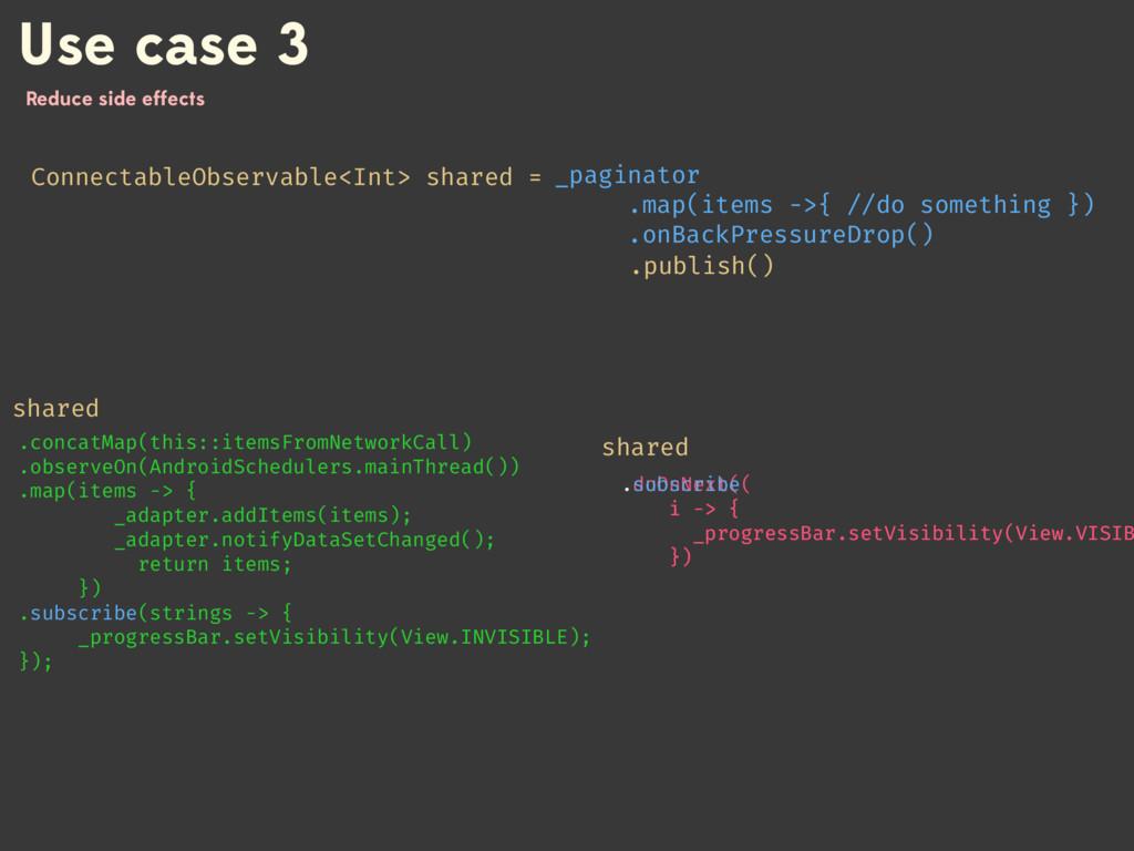 .doOnNext( i -> { _progressBar.setVisibility(...